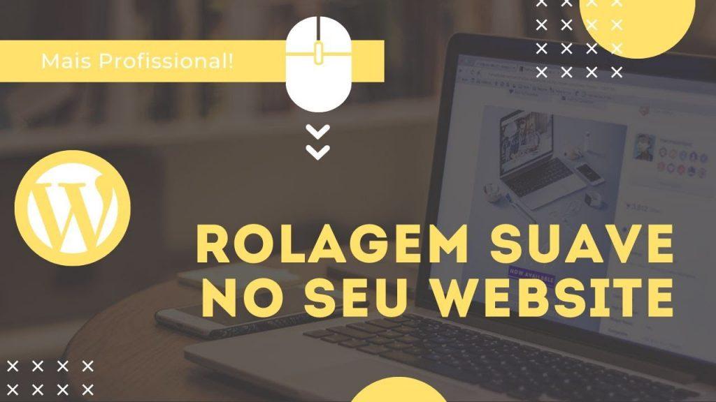 Como Adicionar Rolagem SUAVE no seu site Wordpress | Smooth Scroll