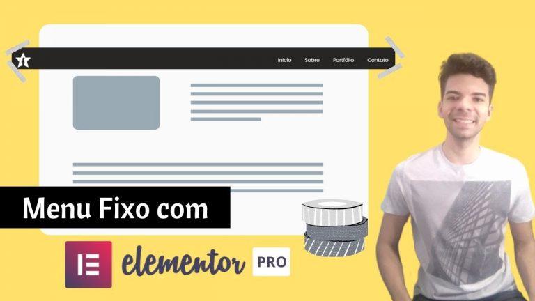 Como Criar Um Menu Fixo (Sticky) No Wordpress| Elementor PRO